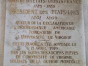 Memorial plaque on the Champs-Élysées, Paris, France, marking where Jefferson lived while he was Minister to France. The plaque was erected after World War I to commemorate the centenary of Jefferson's founding of the University of Virginia.