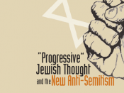 Progressive Jewish Thought and the New Anti-Semitism