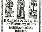 Español: La vida de Lazarillo de Tormes, y de sus fortunas y aduersidades. Burgos, Juan de Junta, 1554.