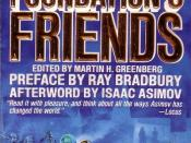 Science Fiction authors such as Orson Scott Card paid tribute to the Foundation series in the collection of short stories Foundation's Friends