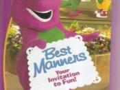 Barney's Best Manners; this was one of the Barney & Friends videos to have never aired on TV.