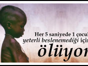 English: 1 child dies every 5 seconds as a result of malnutrition Türkçe: Her 5 saniyede 1 çocuk yeterli beslenemediği için ölüyor.