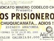 Entrada para concierto de Los Prisioneros en Chuquicamata