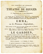 Flyer for the performance of the opera Emma by Daniel-François-Esprit Auber and of the vaudeville Le Gardien by Eugène Scribe and Jean-François-Alfred Bayard in the theater of Bruges (Belgium) on Friday January 16th, 1835