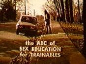 The ABC of Sex Education for Trainables