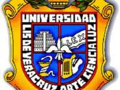 The Universidad Veracruzana in Xalapa is the most important in the state of Veracruz