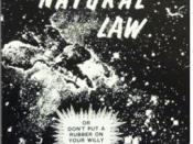 Natural Law, or Don't Put a Rubber on Your Willy