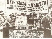 Protest to save Sacco and Vanzetti in London, England in 1921.