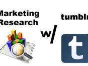 Marketing Research with Tumblr