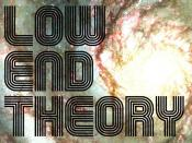 Low End Theory