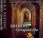 Bribery, Corruption Also