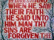 ST. LUKE 5-20 AND WHEN HE SAW THEIR FAITH. HE SAID UNTO HIM. MAN THY SINS ARE FORGIVEN THEE.