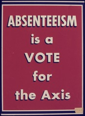Absenteeism is a Vote for the Axis - NARA - 534670