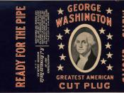 English: Label for George Washington brand of cut plug chewing tobacco manufactured by the R. J. Reynolds Tobacco Company. The Library of Congress American Memory, Washington, D.C.