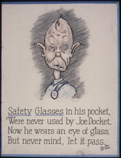 Safety glasses is his pocket, were never used by Joe Docket. Now he wears an eye of glass, but never mind, let is pass - NARA - 535342