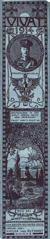 English: World War I Vivat ribbon with portrait and coat of arms of Kronprinz Wilhelm (German Crown Prince) with words Sieg bei Verdun 10 September 1914 (Victory at Verdun) and Deutscheland in der welt voran heute und immerdar! Ernst Moritz Arndt 1859 (Ge