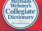 Merriam-Webster's 11 th edition of the Collegiate Dictionary.