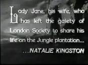 First credit for Natalie Kingston as Lady Jane in Tarzan the Tiger (1929)