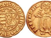 Golden Forint, which depict King Saint Ladislaus, who was Louis' idol.