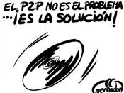 EL P2P ES LA SOLUCIÓN NO EL PROBLEMA.