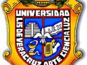 The Universidad Veracruzana in Xalapa is the most important in the state of Veracruz