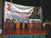 The Second Arab ISPCAN Regional Conference on Child Abuse and Neglect June 2007 Sanaa, Yemen