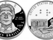 English: United States One Dollar Coin, issued to commemorate the 200th anniversary of the birth of Louis Braille (January 4, 1809 – January 6, 1852), French inventor of the Braille system of writing