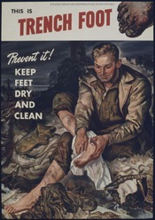 THIS IS TRENCH FOOT. PREVENT IT^ KEEP FEET DRY AND CLEAN - NARA - 515785
