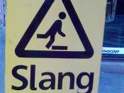 Beware of slang