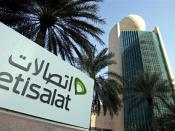 The Etisalat Tower in Dubai. Based in Abu Dhabi, Etisalat is the 14th largest mobile network operator in the world, with a total customer base of 100 million.