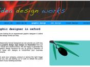 English: idea design works is an Oxfordshire design company that specialises in graphic design oxford, web design oxford and s.e.o, logo design oxford, flash animation oxford. designer oxford