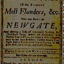 Book cover of The fortunes and misfortunes of the famous Moll Flanders &c. who was born in Newgate, and during a life of continu'd variety for threescore years, besides her childhood, was twelve year a whore, five times a wife (whereof once to her own bro