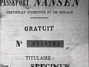 A Nansen passport. Issued by the League of Nations. The legal successor to the League of Nations is the United Nations and official material published by the League of Nations is considered to be Public Domain. See also http://imlsdcc.grainger.uiuc.edu/co