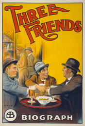English: Motion picture poster for Three Friends, a Biograph Studios release, shows three men clasping hands while sitting at a table in a bar. 1 print (poster) : lithograph, color ; 104 x 70 cm. Français : Poster de Three Friends