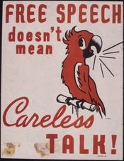 Free speech doesn't mean careless talk^ - NARA - 535383