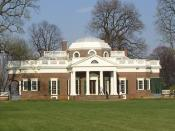 Monticello, in Virginia, was the estate of Thomas Jefferson.